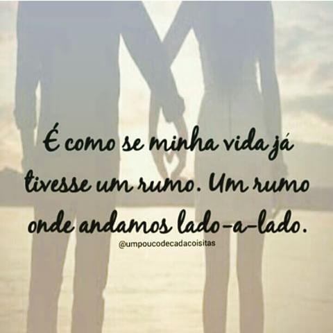 Sempre Juntos Lado A Lado Amor Love Namoro Namorada Namorado