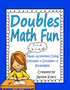 Doubles Math Fun:  Math Doubles and Doubles Plus One - Common Core support for…