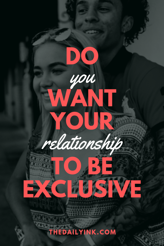 When is a relationship exclusive dating
