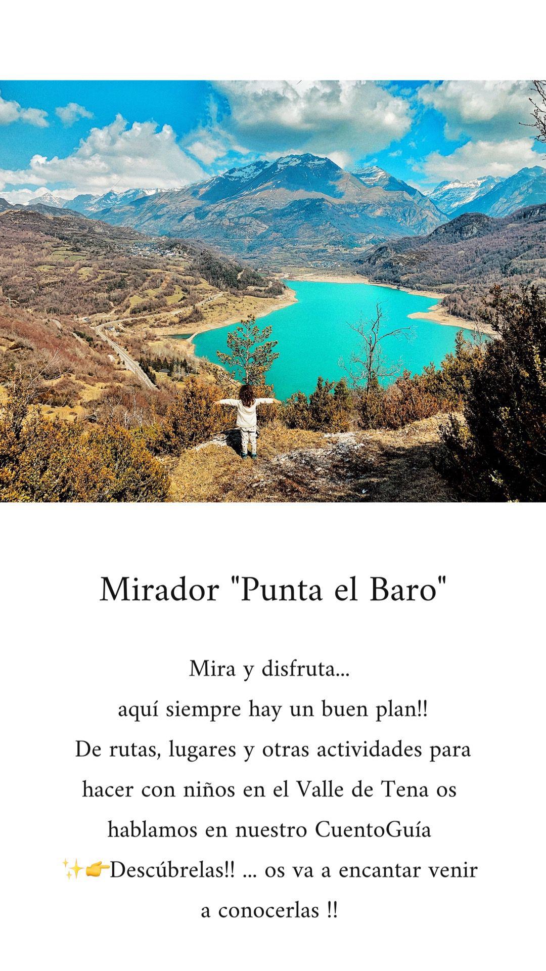 Mirador Punta El Baro Piedrafita De Jaca Valle De Tena Actividades Acuáticas Valle Miradores