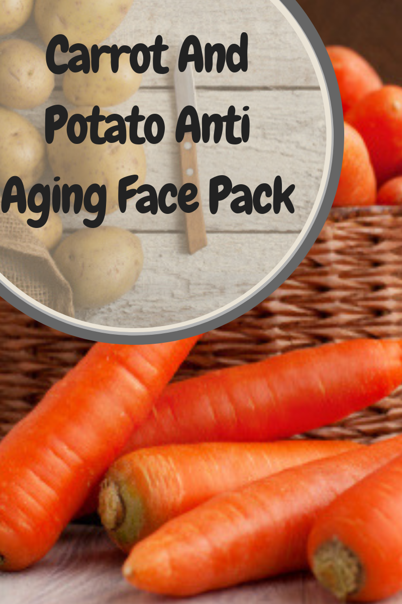 Carrot And Potato Anti Aging Face Pack is part of Organic anti aging skin care - Tired of seeing wrinkles and age marks on your skin before its time  People start using antiaging products which are easily available in the market  No Need for such harmful products as we have special homemade recipes made with help of natural ingredients like carrot and potato that will prove highly beneficial for you  Potato …