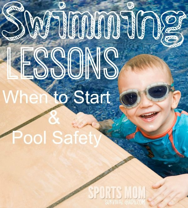 Swimming Lessons When To Start And Pool Safety Swim Lessons Sports Mom Survival Guide Pool Safety