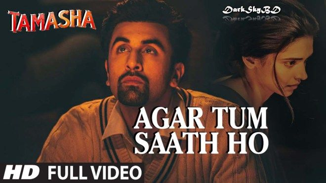 Agar Tum Saath Ho  Tamasha (2015) By Arijit Singh Full HD Hindi Video Songs