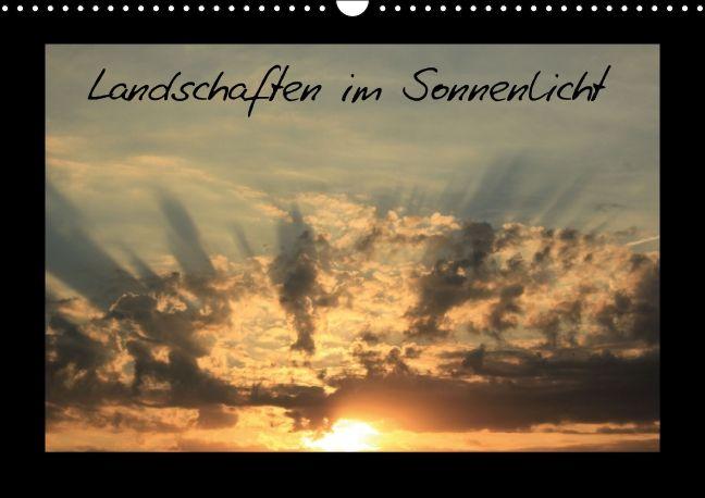 Landschaften im Sonnenlicht (Wandkalender 2014 DIN A3 quer) bei averdo