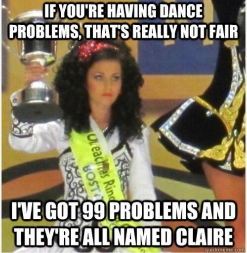 Irish Dancer On Irish Dance Humor Irish Dance Quotes Irish Dancers