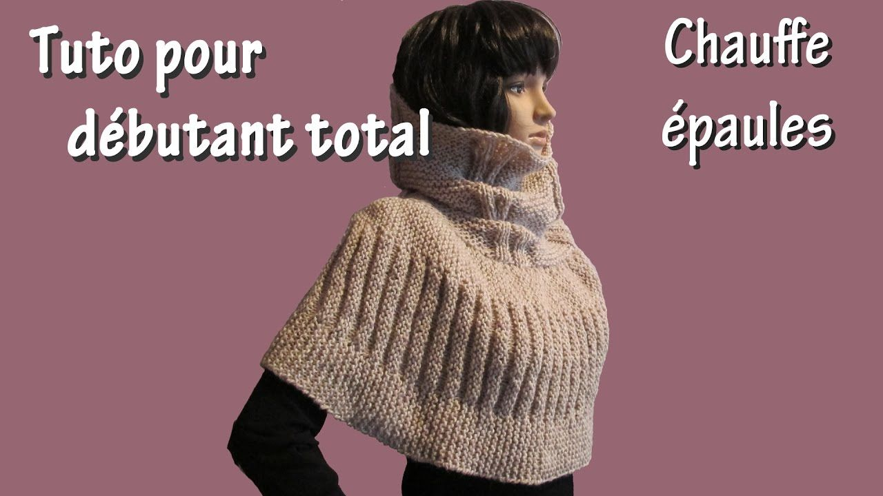Tuto tricot pour d butant total chauffe epaule au point de godron tricot pinterest - Tuto tricot debutant gratuit ...