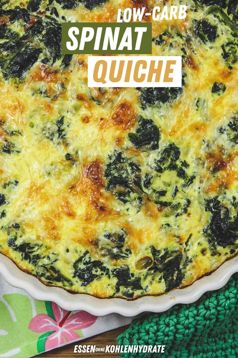 Low Carb Spinat-Quiche - Essen ohne Kohlenhydrate