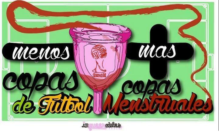 Menos copas de fútbol, más copas menstruales