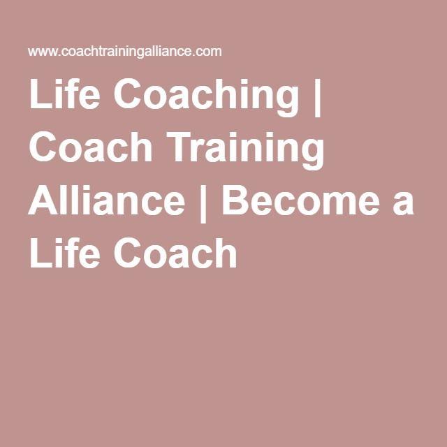 Life Coaching | Coach Training Alliance | Become a Life Coach ...