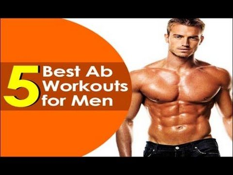5 best ab workouts for men to build six pack  fitness