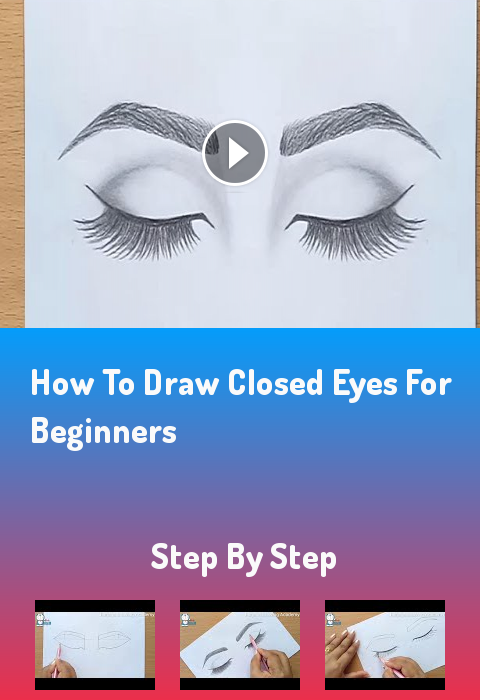 How To Draw Closed Eyes For Beginners Step By Step Drawign Farjana Drawing Academy Drawing Tutorial Rea Eye Drawing Tutorials Eye Drawing Drawing Tutorial