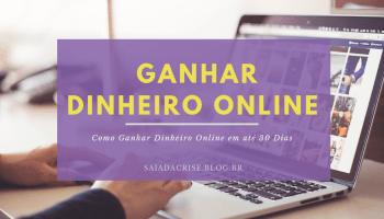 Como Ganhar Dinheiro Online - #Dica para Ganhar Dinheiro Online em até 30 Dias