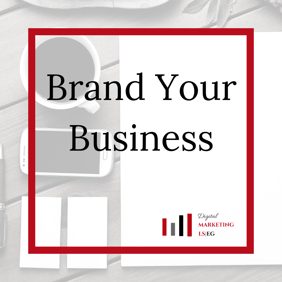 Learn How To Brand Your Business
