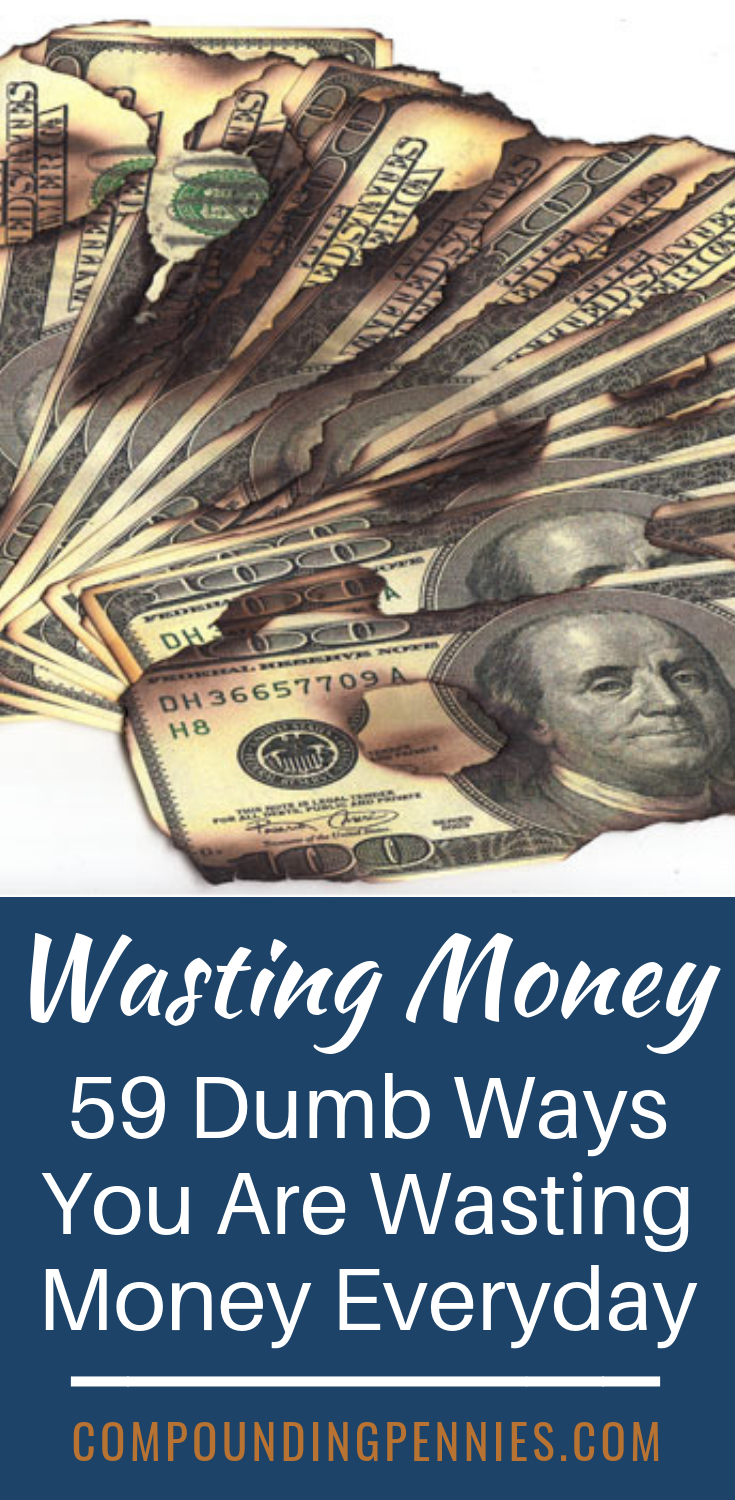 59 Foolish Things To Stop Wasting Your Money On | Do you know how much money you are wasting? If you can make small changes, you can stop wasting money and start saving money every month. Click through to see the dumb ways you are wasting money. via @jondulin #startsavingmoney
