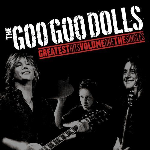 The Goo Goo Dolls best songs, album covers, pictures and videos