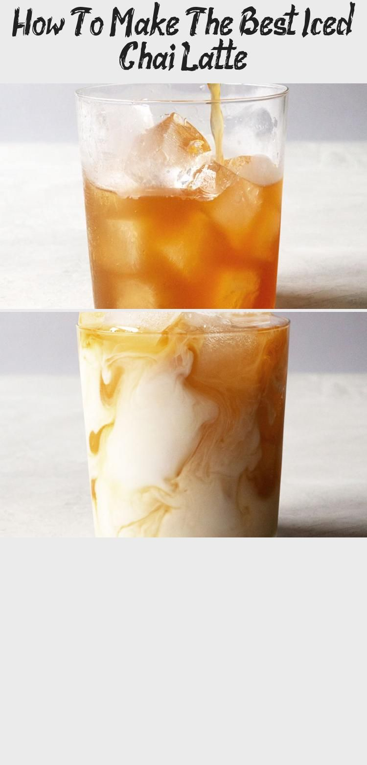 How To Make The Best Iced Chai Latte Latte recipe, Iced