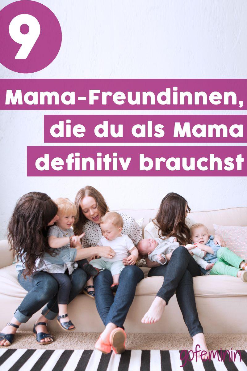 9 Mama-Freundinnen, die du als Mutter auf jeden Fall