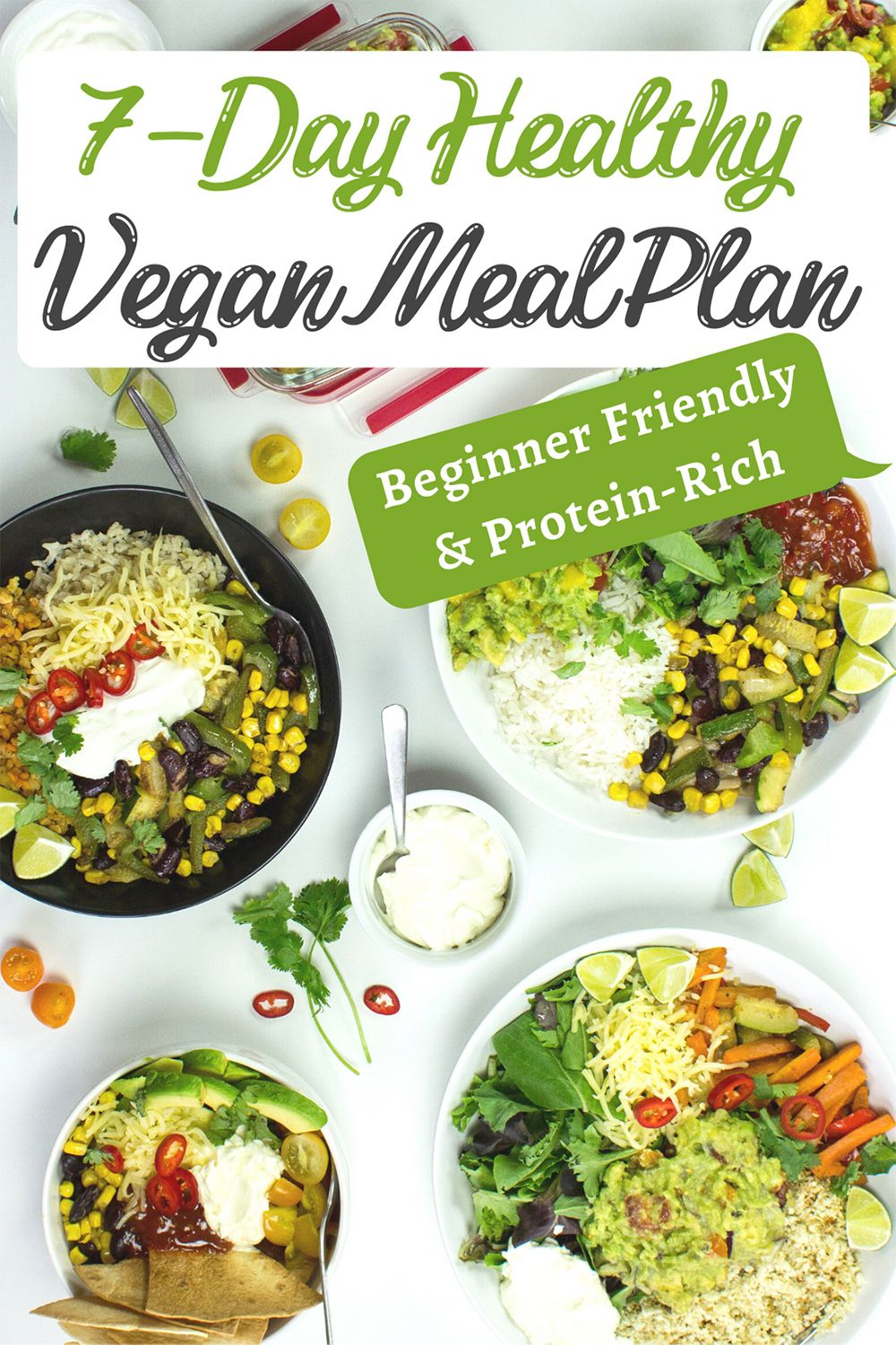 Get Our 7 Day Healthy Vegan Meal Plan Beginner Friendly Protein Rich Recipe In 2020 Vegan Recipes Healthy Vegan Meal Plans Healthy Vegan