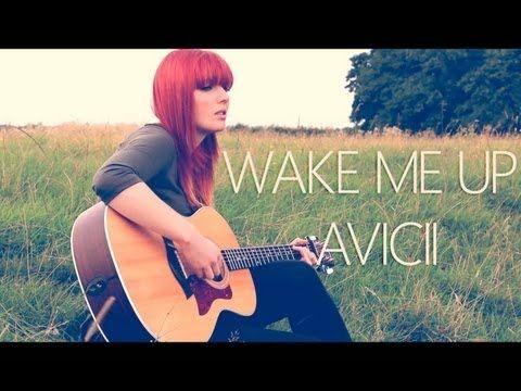Wake Me Up Avicii Jemma Johnson Avicii Wake Me Up Youtube