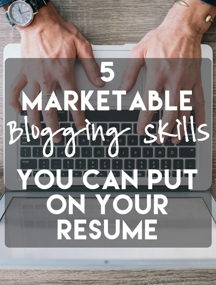 ... 5 Marketable Blogging Skills To Put On Your Resume Blogging And   Traits  To Put On ...  Traits To Put On A Resume
