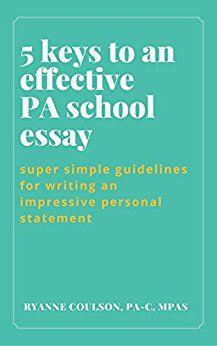 Best Pa Schools >> Write Your Best Pa School Personal Statement Pa School