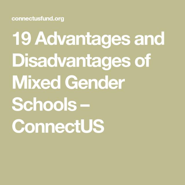 19 Advantages And Disadvantages Of Mixed Gender Schools Connectus Gender Spectrum Gender School
