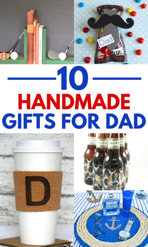 10 Easy DIY Father's Day Gifts *Your Dad Will Cherish ...