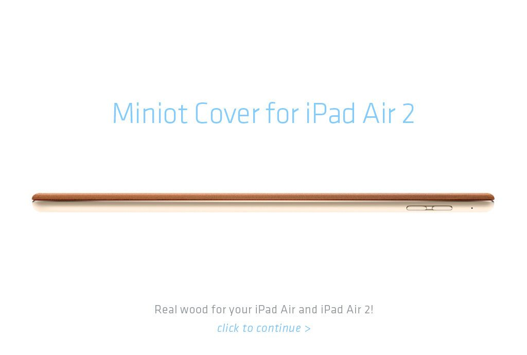 Miniot | Unique wooden accessories for iPhone and iPad
