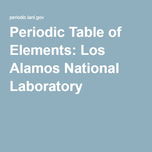 Periodic Table of Elements Los Alamos National Laboratory Science - new periodic table jefferson lab