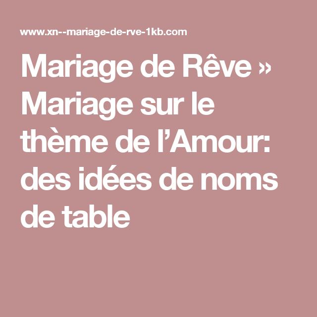 Mariage De Reve Mariage Sur Le Theme De L Amour Des Idees De