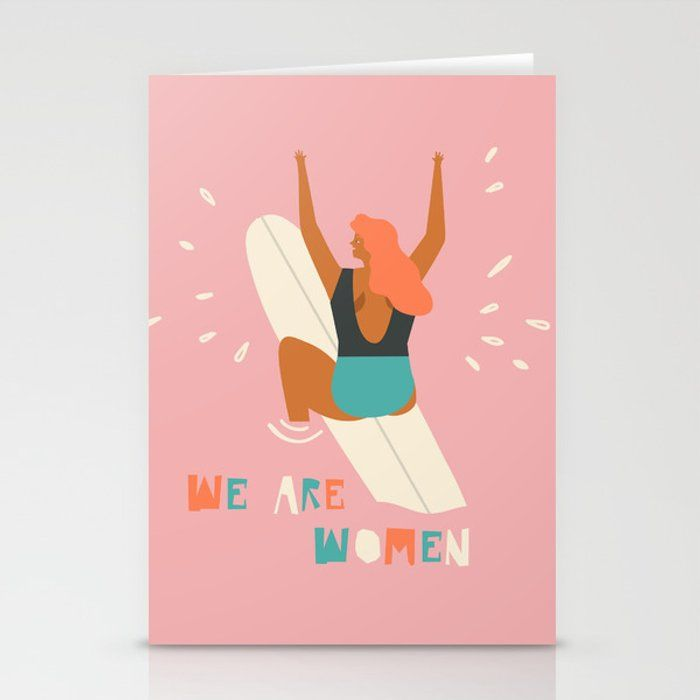 We are women Stationery Cards by tasiania