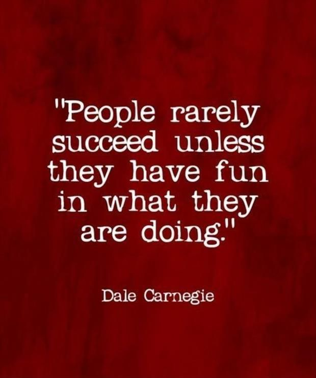 Quotes On Having Fun At Work: Quotes, Life Quotes