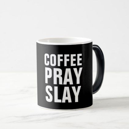 COFFEE PRAY SLAY mugs coffee custom unique special coffee my