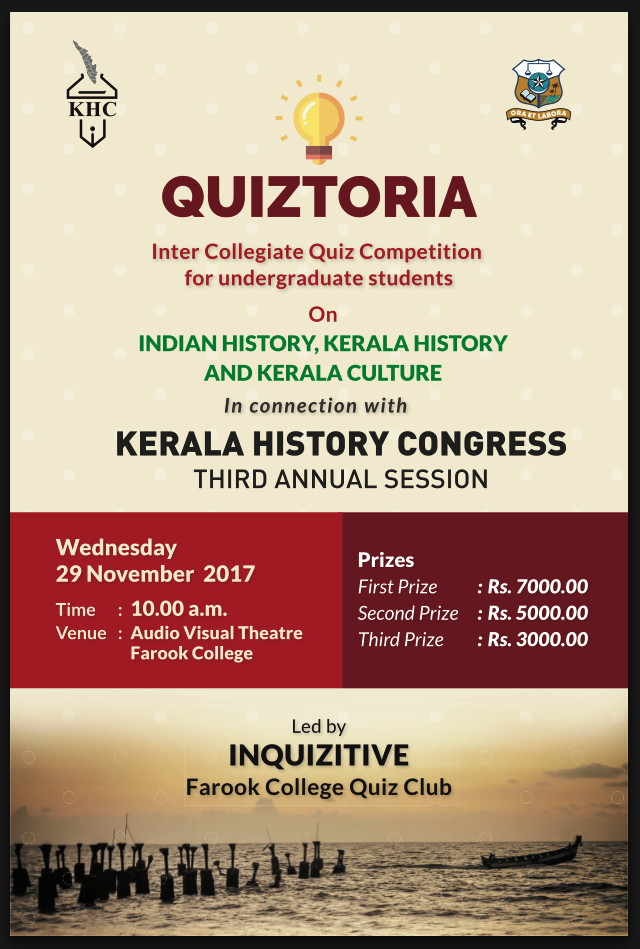 Quiztoria Quiz Competition For Under Graduate Students In Connection With Third Annual Session Of Kerala History Congres Indian History Undergraduate Student