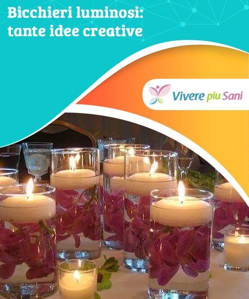 Photo of Fai-da-te: idee creative con bicchieri illuminati