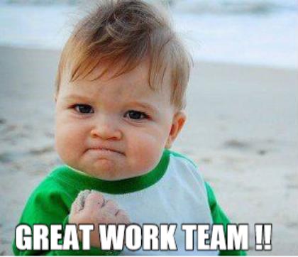 Nice Work Team Meme Success kid, Good day meme, Memes