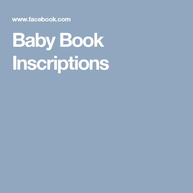 baby book inscriptions baby book inscriptions in 2018 pinterest