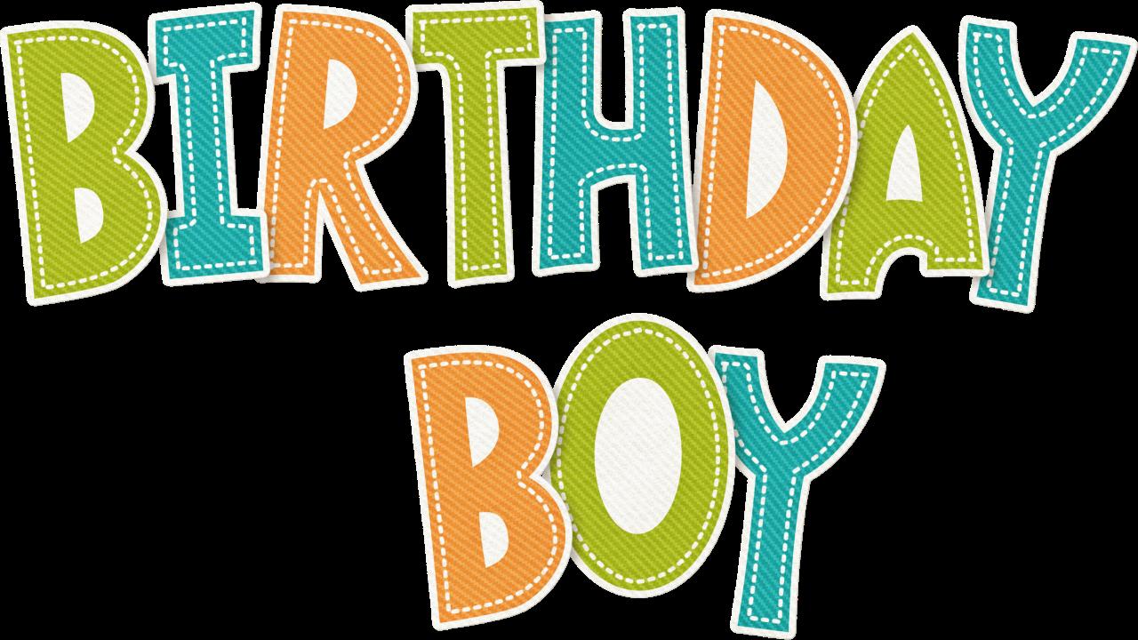 Birthday Boy Birthday Clipart Pinterest Birthday Boys