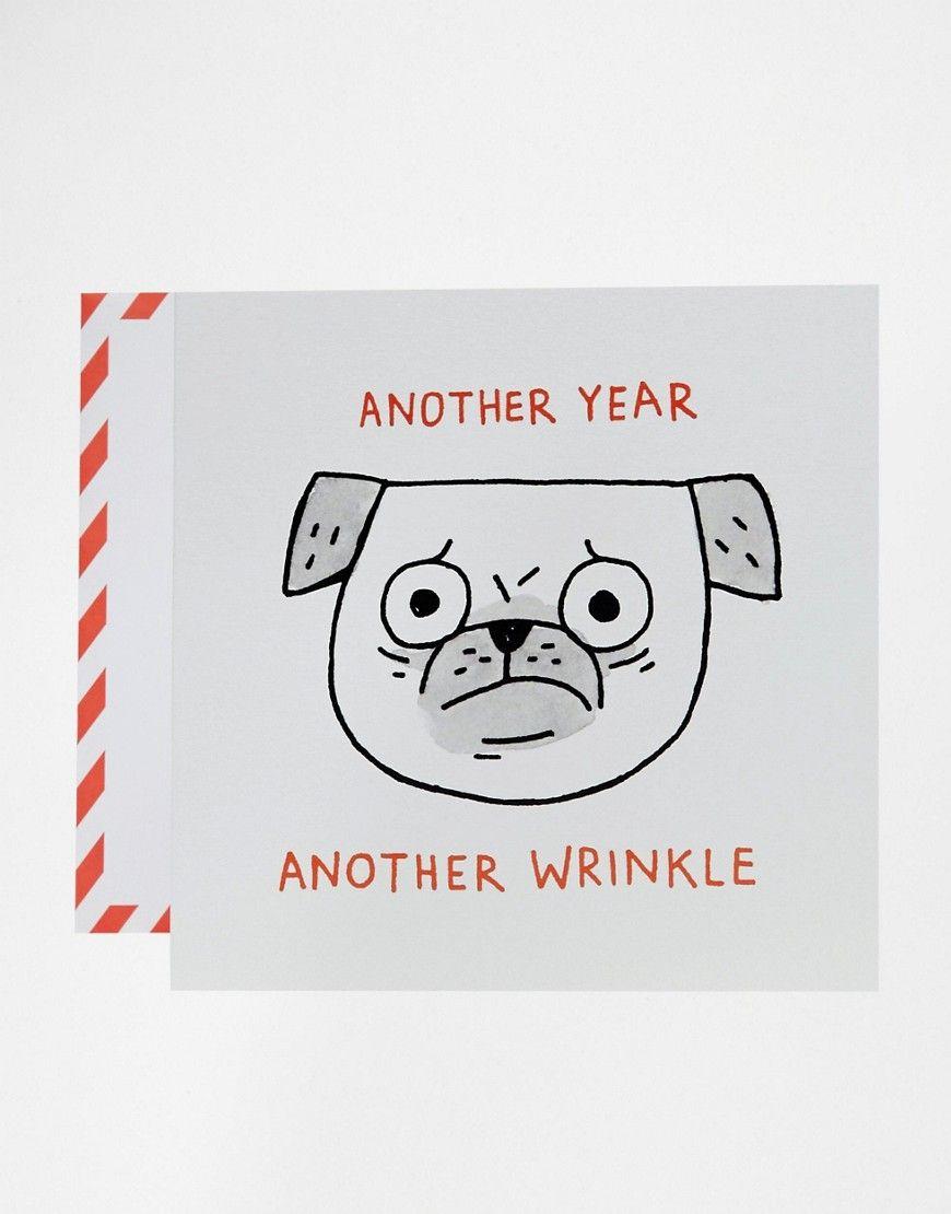 Ohh Deer Gemma Correll Another Wrinkle Pug Birthday Card Cuteeeeee