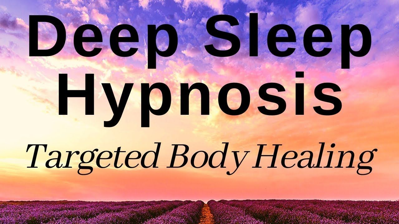 Deep Sleep Hypnosis (with all night Body Healing ...
