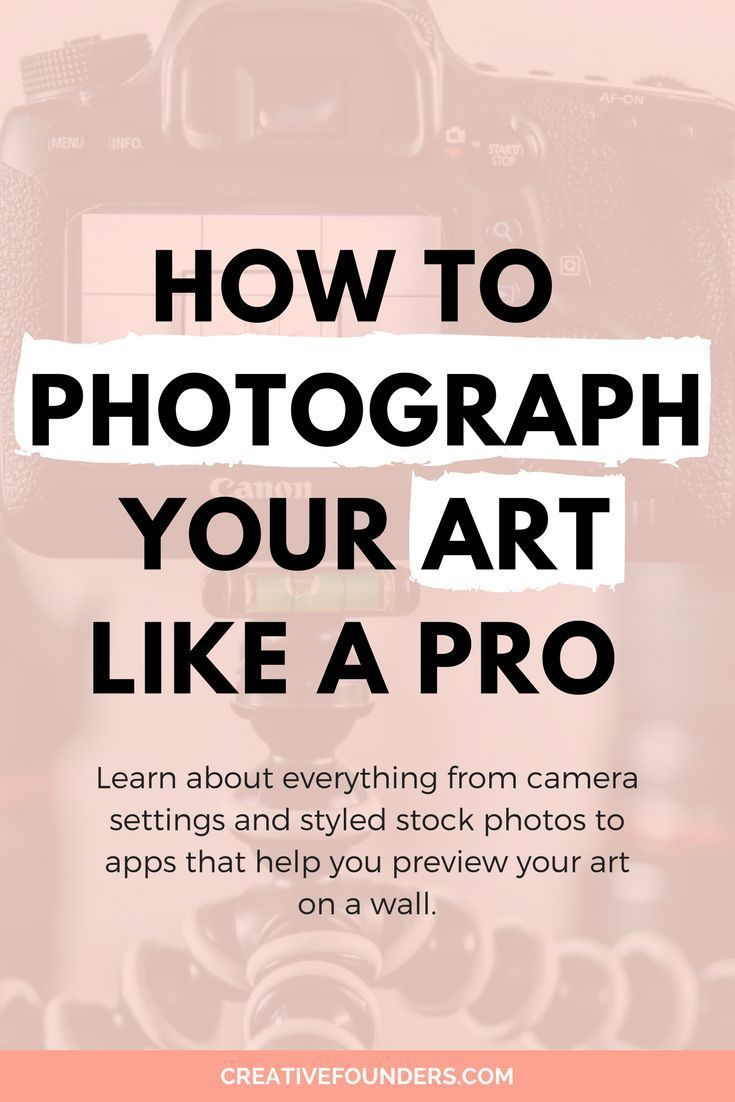 The Beginners Guide To Photographing Art Like A Pro | Creative Founders