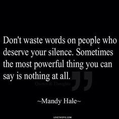 Wise Quotes About Life Delectable Silence Is Powerful Life Quotes Quotes Quote Life Wise Advice Wisdom . Inspiration