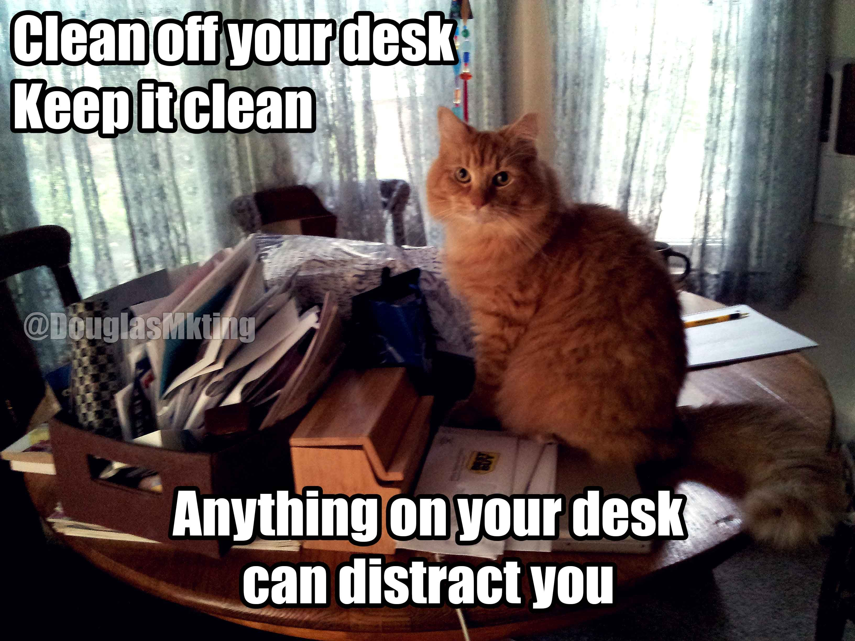 Clean Off Your Desk Keep It