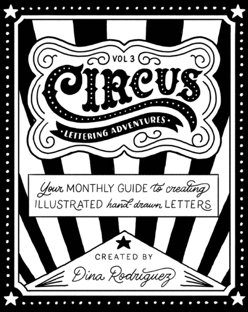 Circus  Amazing Lettering From Dina Rodriguez IVe Found Her