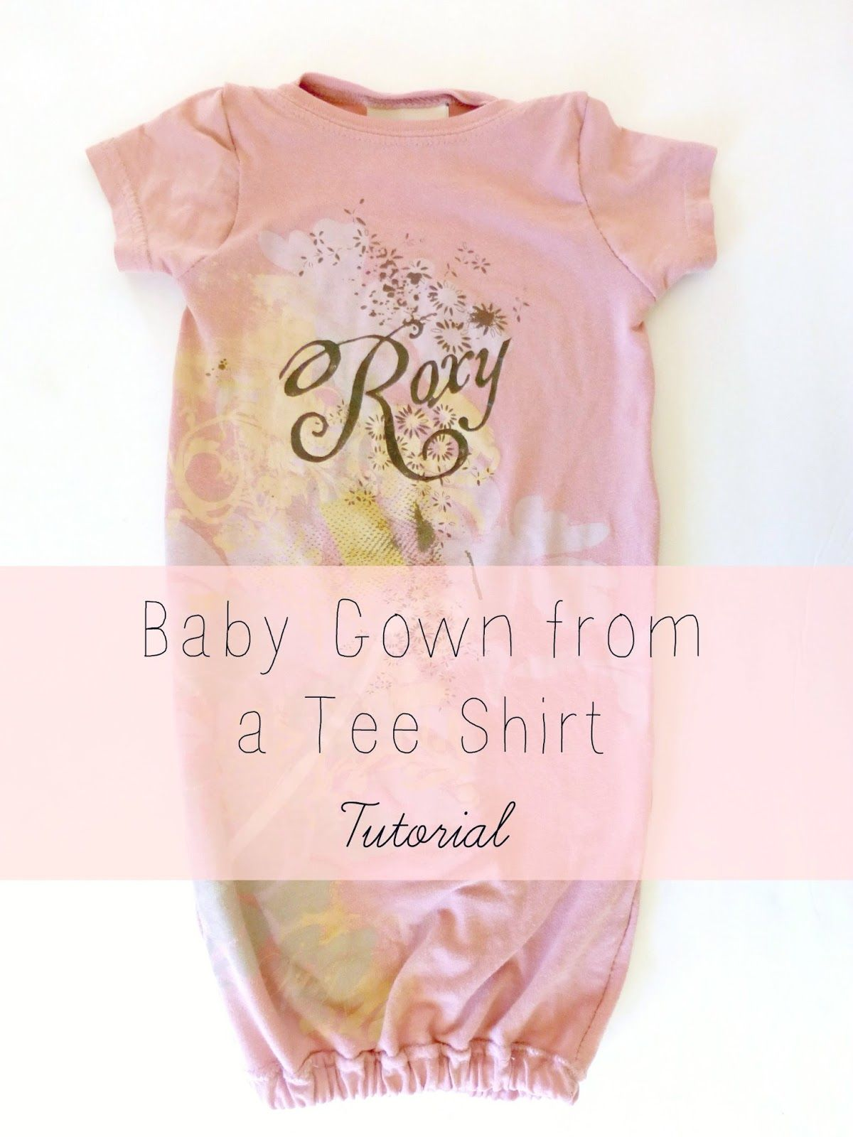Domestic+Bliss+Squared:+DIY+baby+gown+from+an+adult+tee+shirt ...
