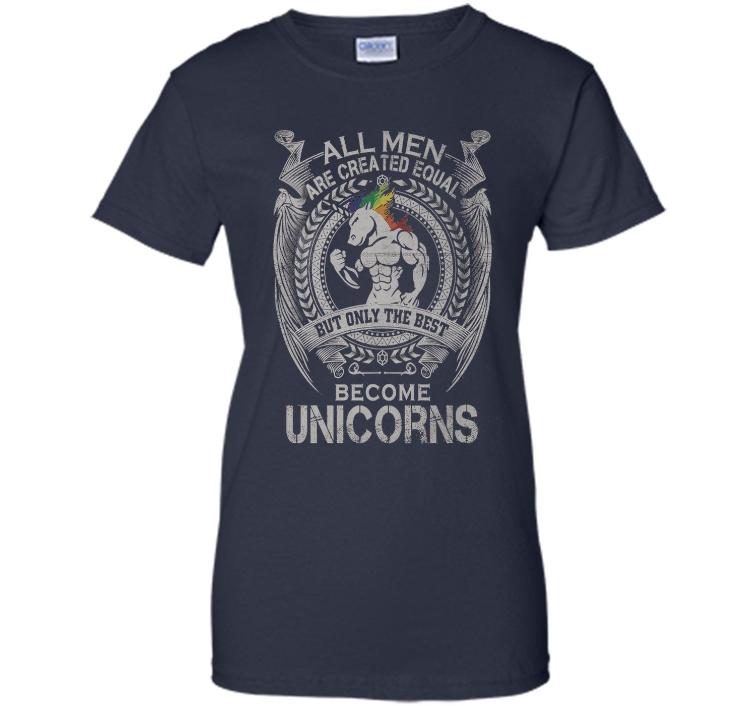 The Best Become Unicorns T-Shirt