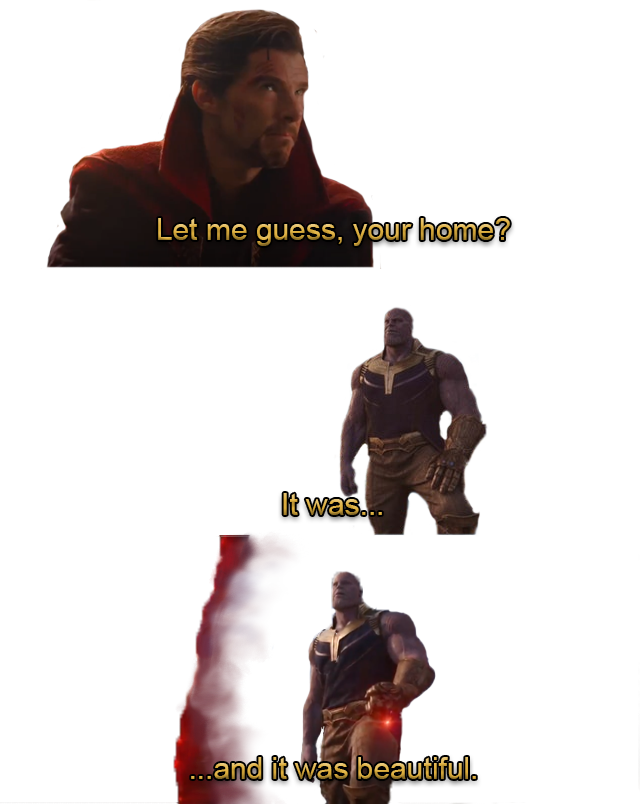 Thanos Template Png Let Me Guess Your Home Funny Photoshop Let It Be Marvel Jokes