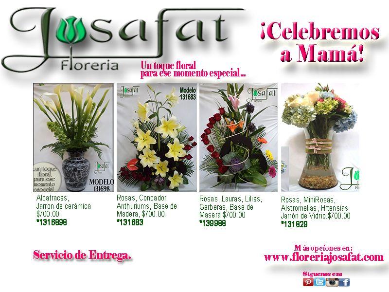 #CelebremosaMamá! www.floreriajosafat.com, Pedidos al 5512 9981, Servicio de Entrega. #CDMX