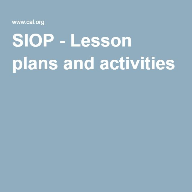 SIOP - Lesson plans and activities ESL Pinterest Activities - siop lesson plan templat