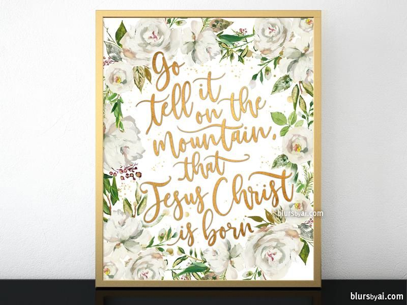 Go tell it on the mountain lyrics printable Christmas decor, in gold and white florals ...